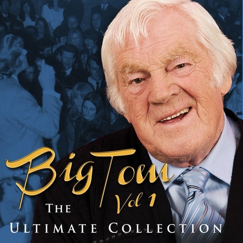 The Ultimate Collection, Vol.1 by Big Tom
