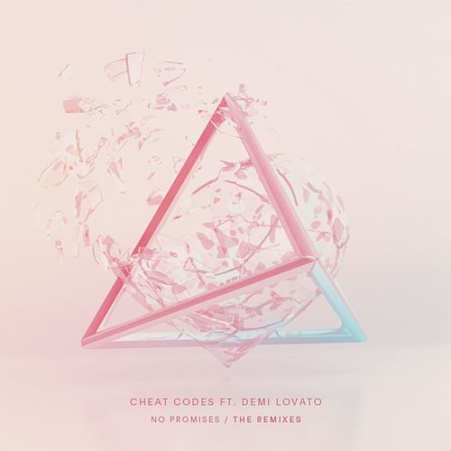No Promises (feat. Demi Lovato) Remixes by Cheat Codes