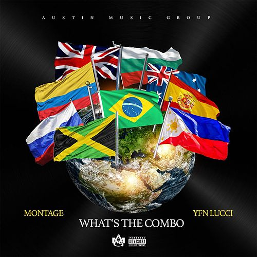 Whats The Combo (feat. YFN Lucci) de Montage