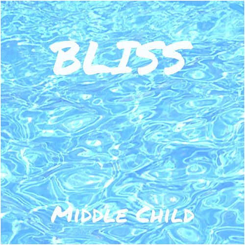 Bliss by middle child