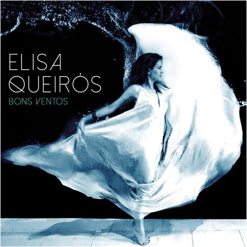 Bons Ventos by Elisa Queiros