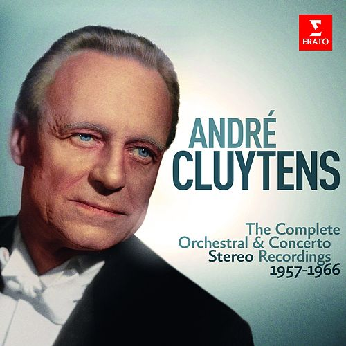 André Cluytens - Complete Stereo Orchestral Recordings, 1957-1966 de André Cluytens