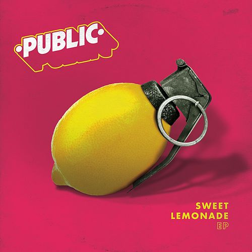 Sweet Lemonade - EP von The Public