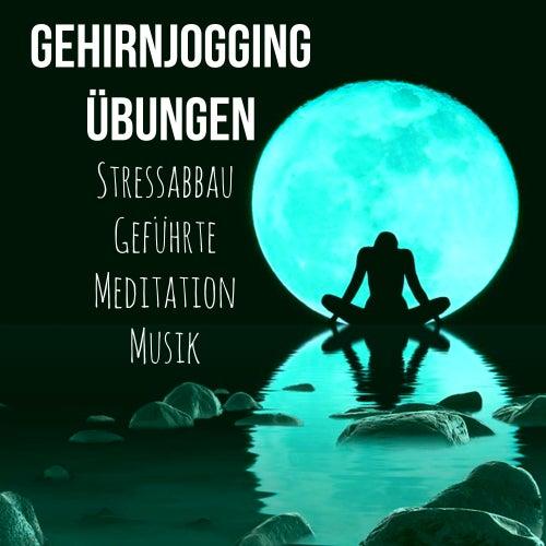 Gehirnjogging Übungen - Stressabbau Geführte Meditation Selbsthypnose Luziden Träumen Musik mit Binaurale Instrumental Meditative Geräusche von Schlaflieder Relax