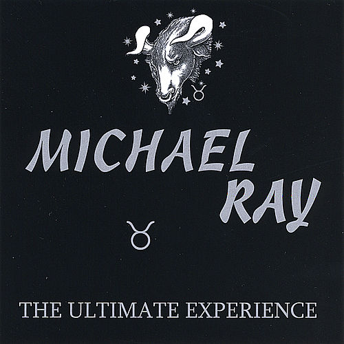 The Ultimate Experience von Michael Ray