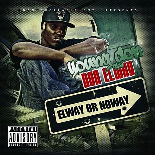 Elway or Noway by Don Elway