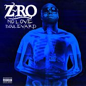 No Love Boulevard by Z-Ro