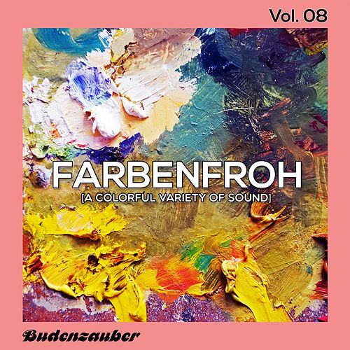 Farbenfroh, Vol. 8 by Various Artists