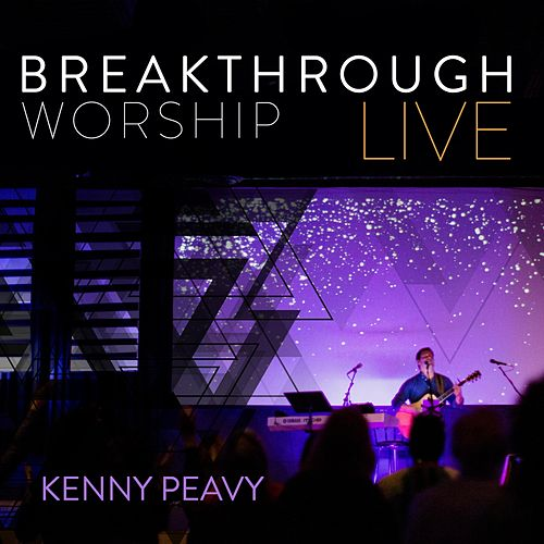 Breakthrough Live de Kenny Peavy