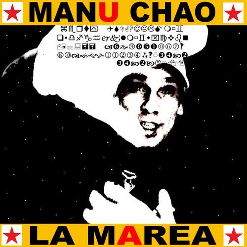 La Marea by Manu Chao
