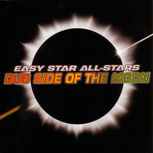 Dub Side Of The Moon by Easy Star All-Stars