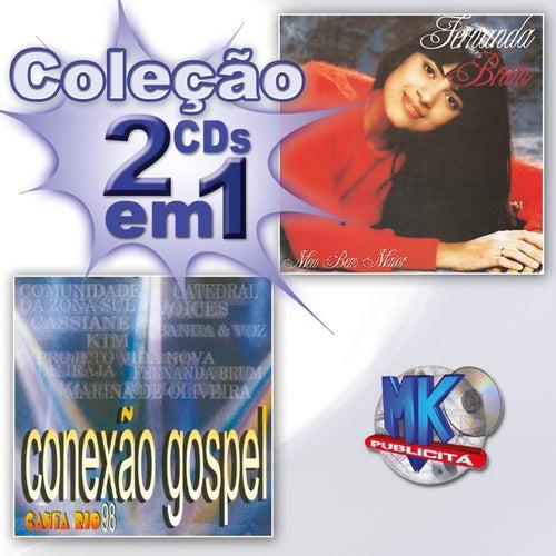 Coleção 2 em 1 - Meu Bem Maior / Conexão Gospel Canta Rio 98 by Various Artists