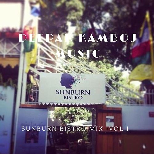 Sunburn Bistro Mix - Vol 1 de Deepakkamboj