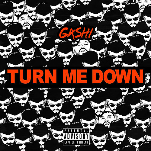 Turn Me Down de GASHI