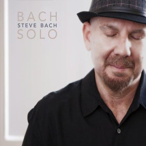 Bach Solo de Steve Bach