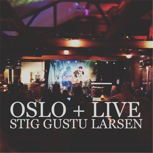 Oslo + Live de Stig Gustu Larsen