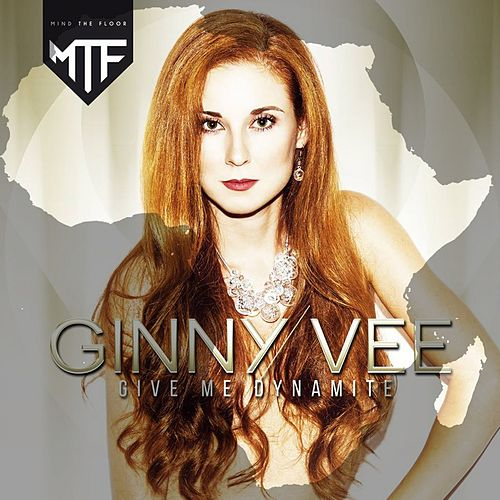 Give Me Dynamite (Touchpoint Remix) de Ginny Vee
