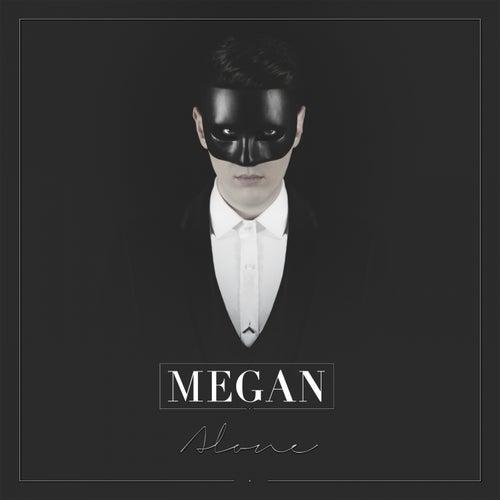 Alone von MEGAN