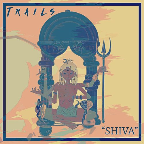 Shiva by Trails