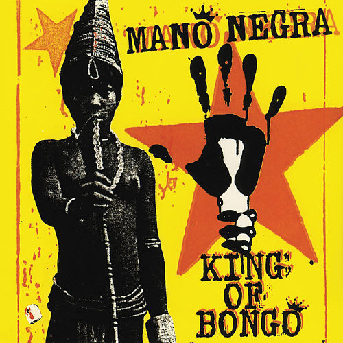 King Of Bongo de Mano Negra