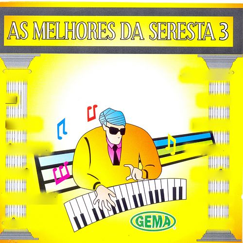 As Melhores da Seresta, Vol. 3 von Various Artists