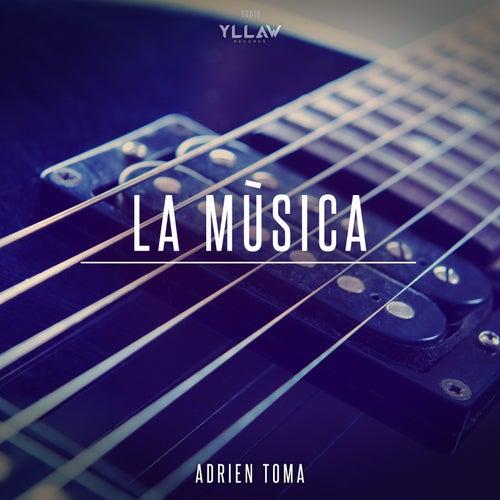 La Musica von Adrien Toma