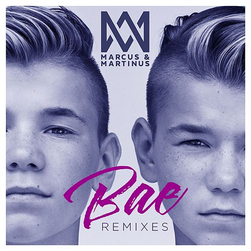Bae (Remixes) von Marcus & Martinus