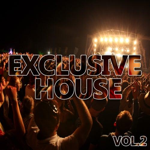Exclusive House Vol. 2 de Various Artists