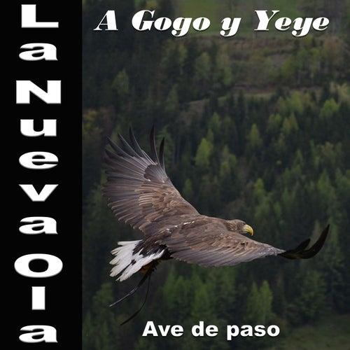 La Nueva Ola A Gogo y Yeye: Ave De Paso de Various Artists