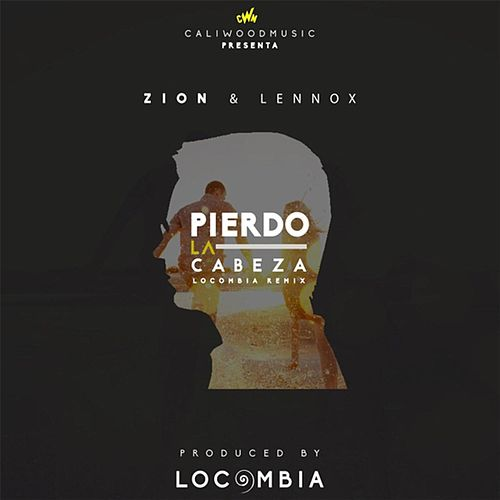 Pierdo la Cabeza (Locombia Remix) de Zion