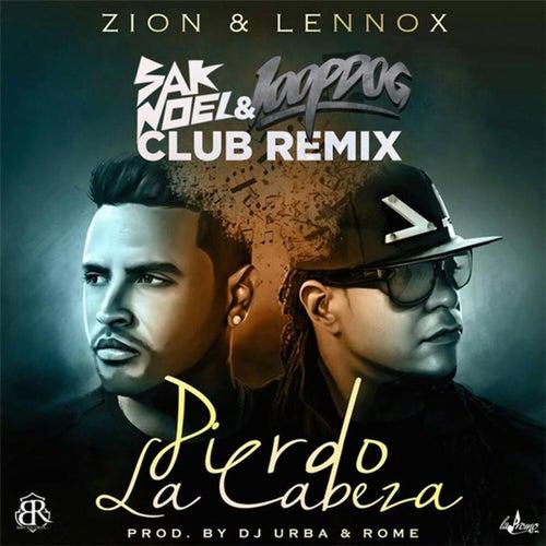 Pierdo la Cabeza (Sak Noel & Loopdog Club Remix) de Zion