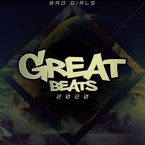 Great Beats (2020) de Bad Girls