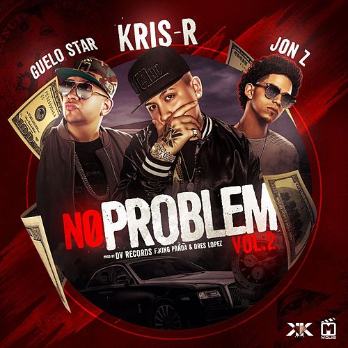 No Problem Vol.2 by Kris R.
