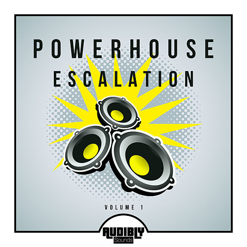 Powerhouse Escalation, Vol. 1 by Various Artists