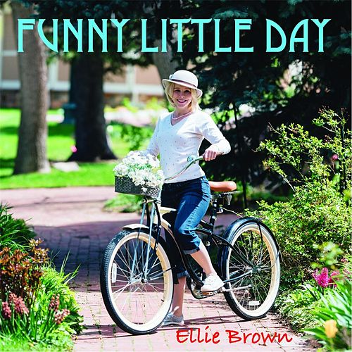 Funny Little Day de Ellie Brown