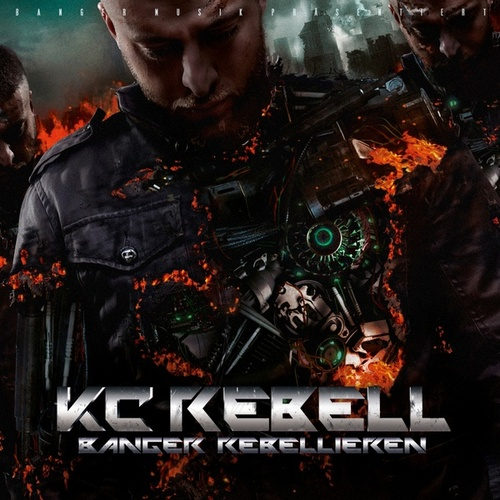 Banger Rebellieren (Deluxe Version) von KC Rebell