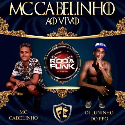 MC Cabelinho (Ao Vivo) by MC Cabelinho