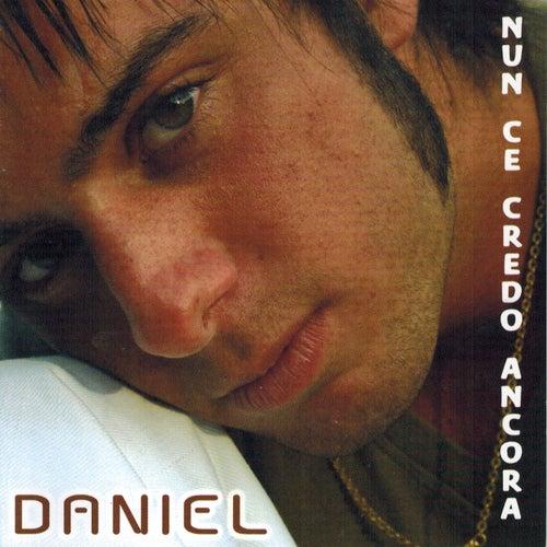 Nun ce credo ancora de Daniel