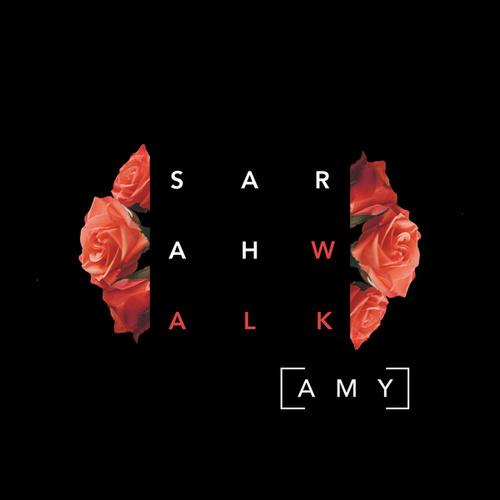 Amy by Sarah Walk