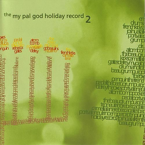 My Pal God Holiday Record Vol. 2 by Various Artists