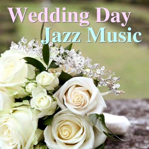 Wedding Day Jazz Music de Various Artists