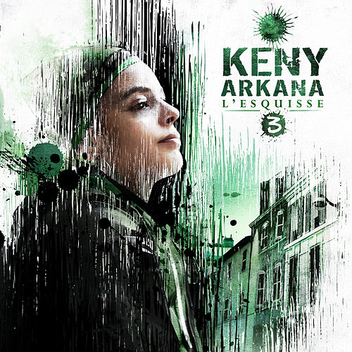L'Esquisse 3 by Keny Arkana