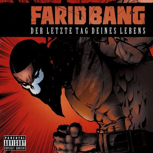 Der Letzte Tag Deines Lebens von Farid Bang