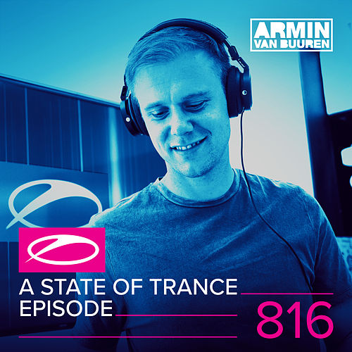 A State Of Trance Episode 816 von Various Artists
