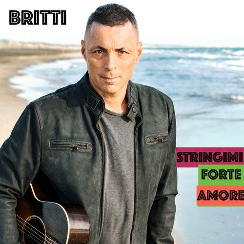 Stringimi forte amore by Alex Britti