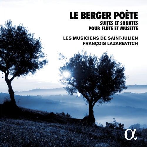 Le berger poète: Suites et sonates pour flûte et musette (Alpha Collection) by François Lazarevitch