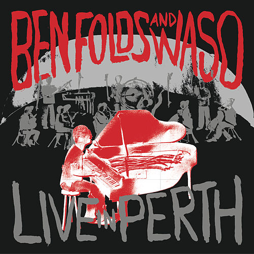 Live In Perth de Ben Folds