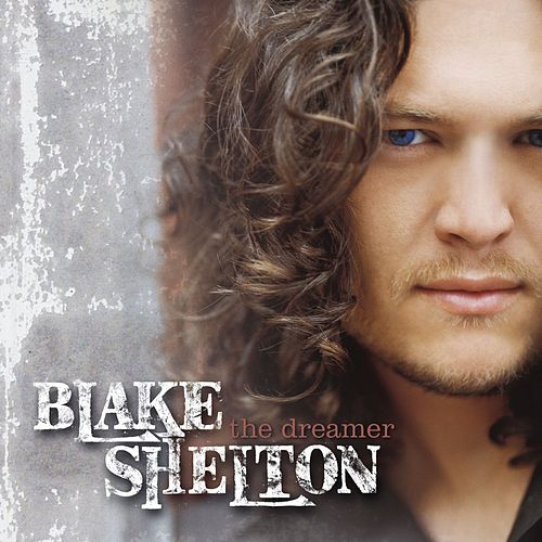 The Dreamer von Blake Shelton