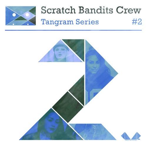 Tangram Series, Vol. 2 by Scratch Bandits Crew