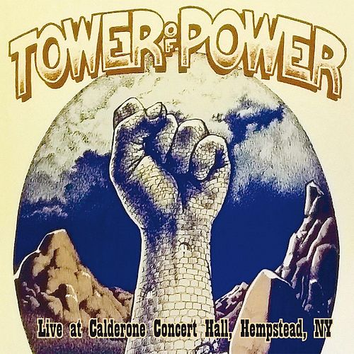 Live at Calderone Concert Hall, Hempstead, NY 11th April 1975 de Tower of Power